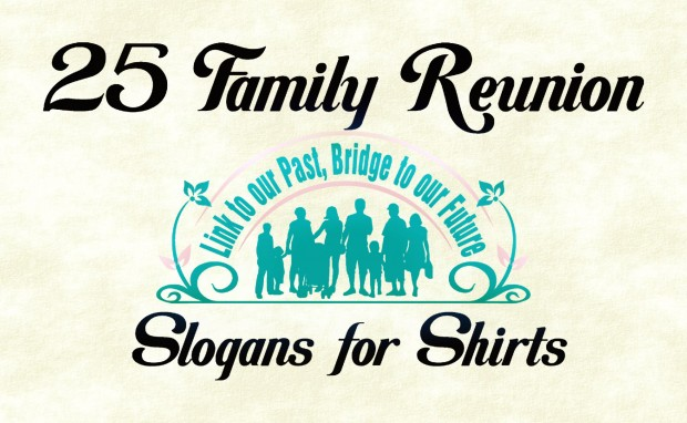 Class Reunion T Shirt Design Ideas class reunion ideas personalized class reunion t shirts and designs 25 Favorite Family Reunion Slogans For T Shirts