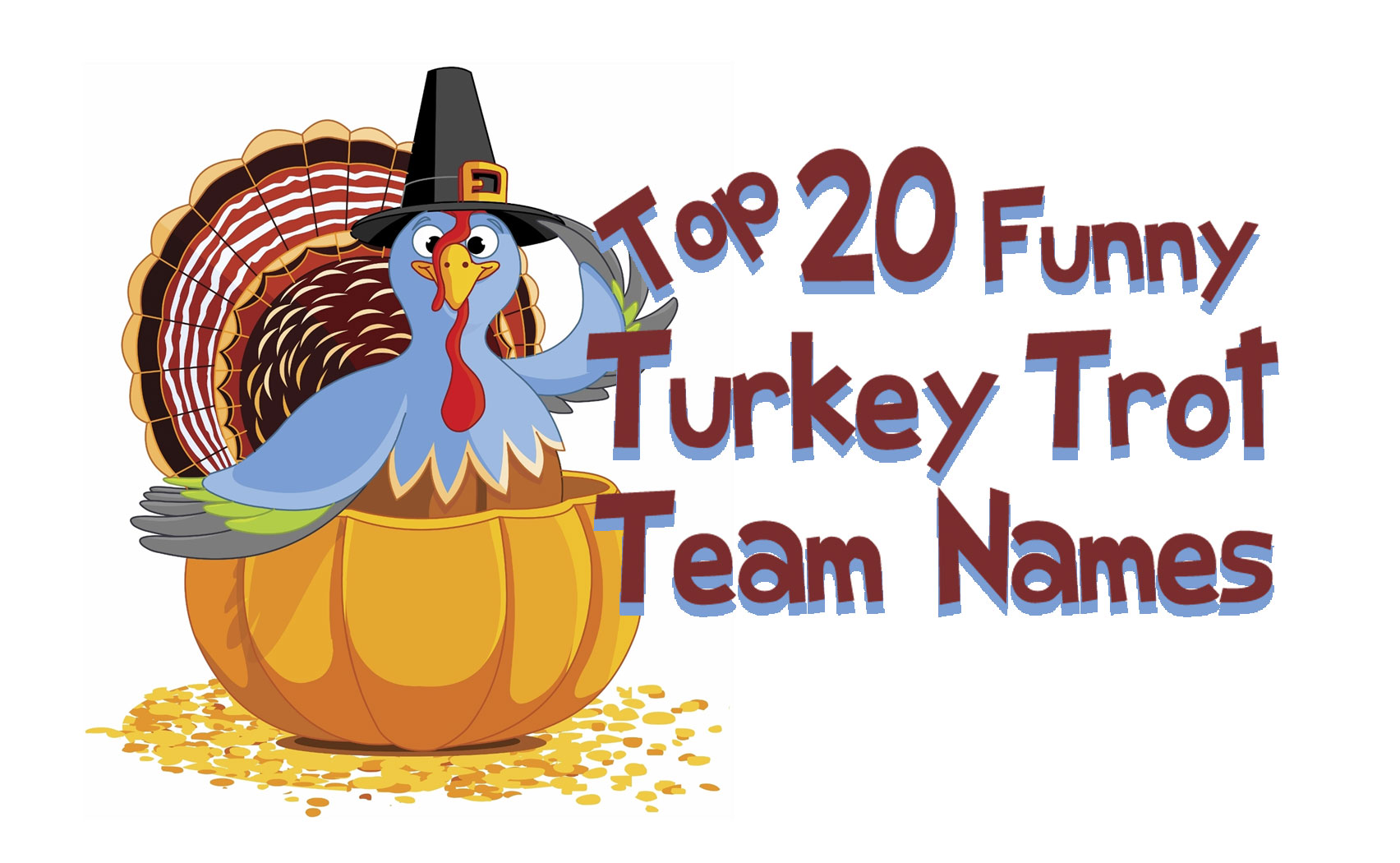 Top 20 Funny Turkey Trot Team Names For Your 5k Race Shirts