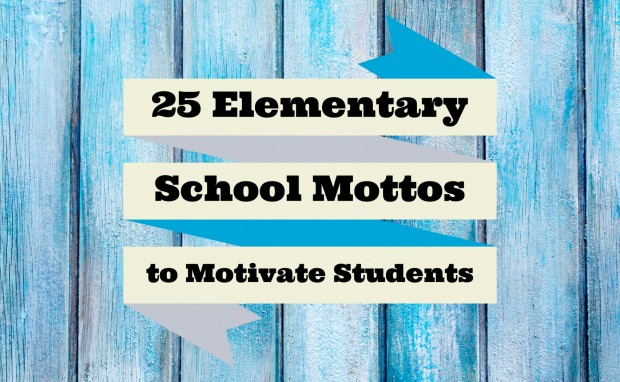 IZA Design Blog|25 Elementary School Mottos to Motivate Students