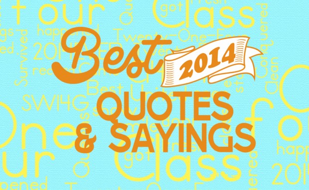 class-of-2014-quotes-and-sayings
