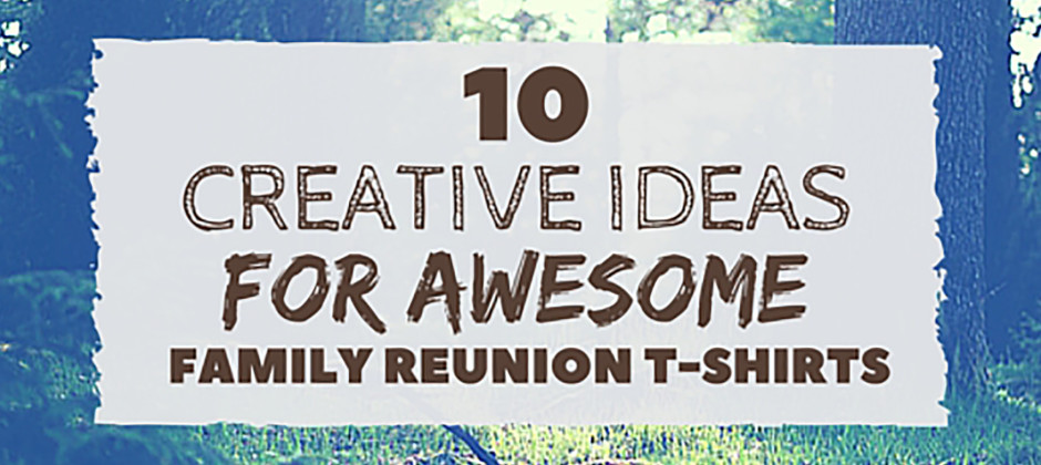 creative ideas for family reunions blog header