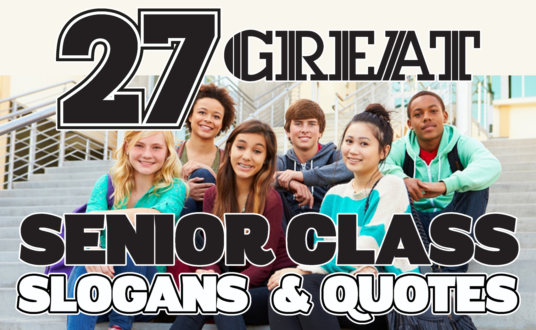 27 Great 2018 Senior Class Slogans and Quotes